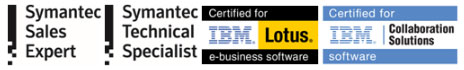 Symantec sales expert, Symantec Technical Specialist. Certified for IBM Lotus e-business software and collaboration solutions.