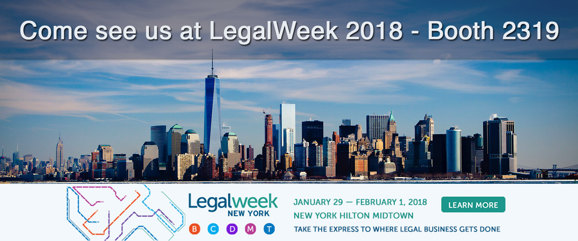 Come see us at LegalWeek NY 2018 - Booth 2319 #Legalweek18 #Legaltech