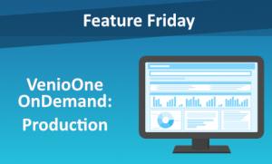 VenioOne OnDemand: Production
