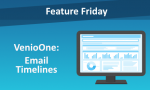 Feature Friday: VenioOne - Email Timelines