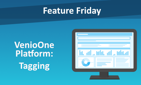 Feature Friday: VenioOne Platform - Tagging