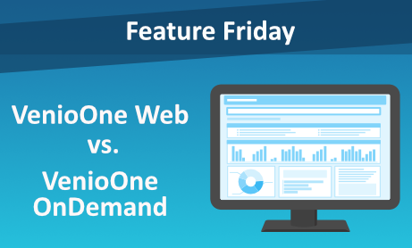 Feature Friday: VenioOne Web vs VenioOne OnDemand
