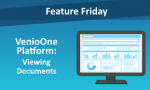 Feature Friday: VenioOne Platform - Viewing Documents