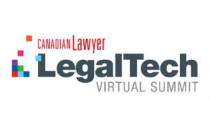 Canadian Lawyer Legal Tech Virtual Summit